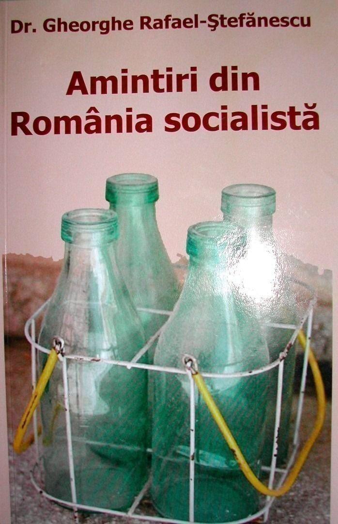 Amintiri din Romania Socialista - scurt comentariu