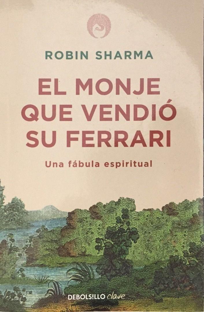 Calugarul care si-a vandut Ferrariul - de Robin Sharma (scurt comentariu)