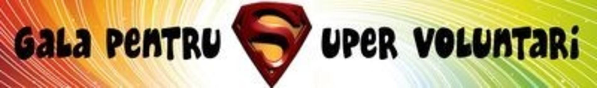 Gala pentru Supervoluntari 2010. Voteaza online!